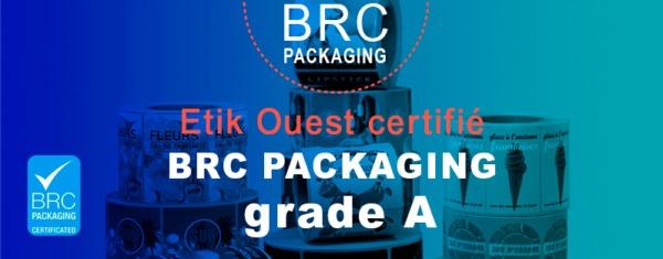 Etik Ouest concepteur et fabricant d'étiquettes adhésives - actualités-Obtention BRC Grade A